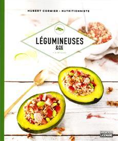 Légumineuses & cie - + 80 recettes