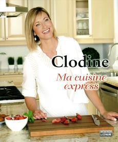 Clodine - Ma cuisine express