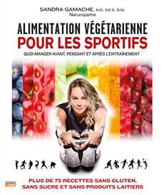 Alimentation végétarienne pour les sportifs - Quoi manger avant, pendant et après l'entraînement