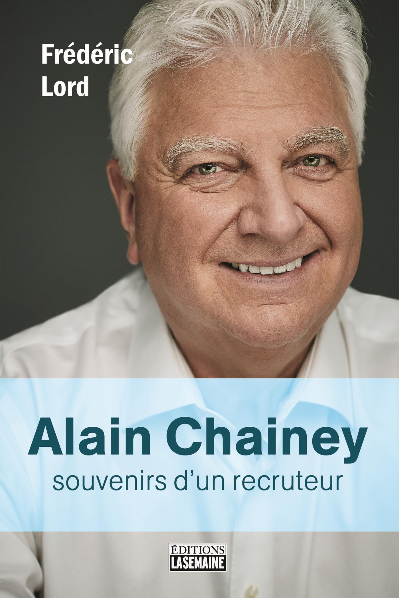 Alain Chainey, souvenirs d'un recruteur
