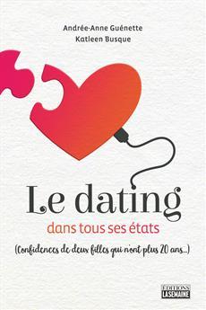 Le dating dans tous ses états - (Confidences de deux filles qui n'ont plus 20 ans…)