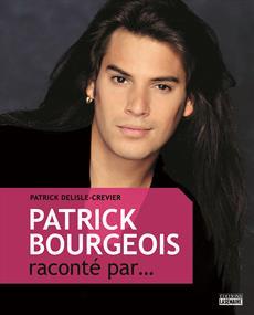 Patrick Bourgeois raconté par...