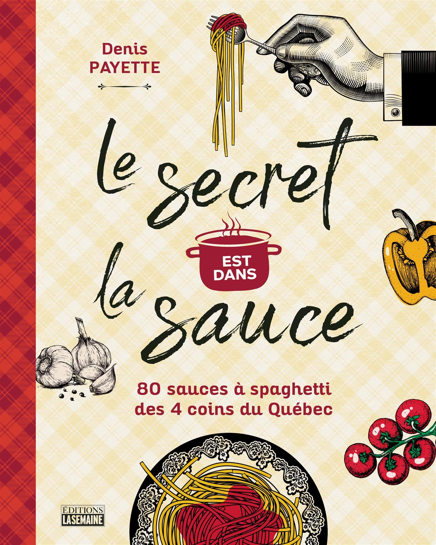 Le secret est dans la sauce