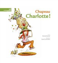 Livre Chapeau Charlotte !