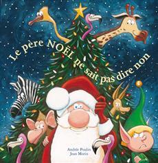 Livre Le père Noël ne sait pas dire non