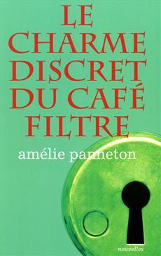 Livre Le charme discret du café filtre