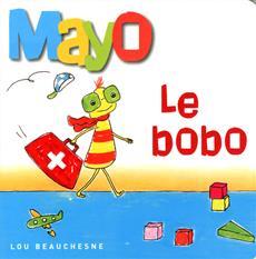 Livre Mayo - Le bobo