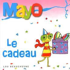 Livre Mayo - Le cadeau