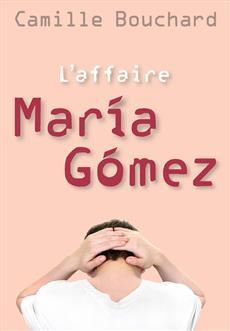 Livre L'affaire María Gómez