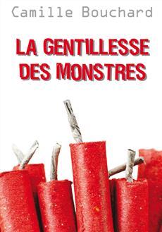 Livre La gentillesse des monstres