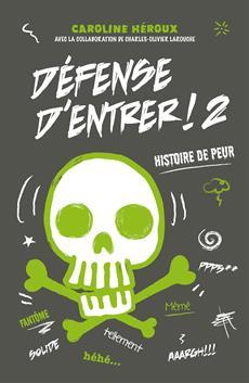 Livre Défense d'entrer ! 2