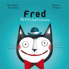 Livre Fred Petitchatminou