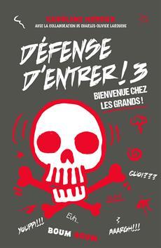 Livre Défense d'entrer ! 3