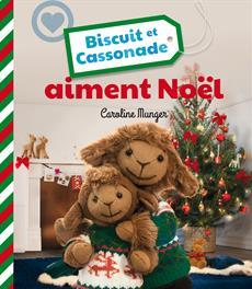 Livre Biscuit et Cassonade aiment Noël