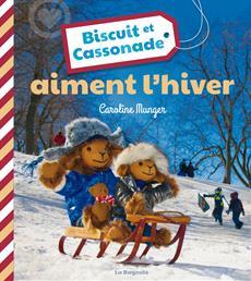Livre Biscuit et Cassonade aiment l'hiver