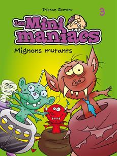 Livre Les Minimaniacs 3