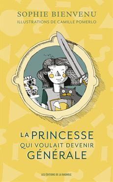 Livre princesse qui voulait devenir générale