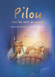 Livre Pilou, tous les soirs du monde