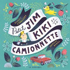 Livre Petit Jim, Kiki et la camionnette