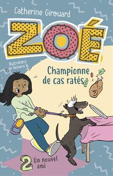 Livre Zoé, championne de cas ratés 2