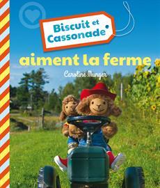 Livre Biscuit et Cassonade aiment la ferme
