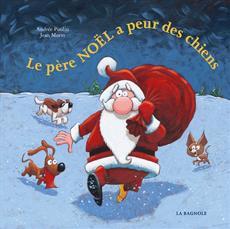 Livre Le père Noël a peur des chiens