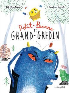 Livre Petit-Beurre et Grand-Gredin