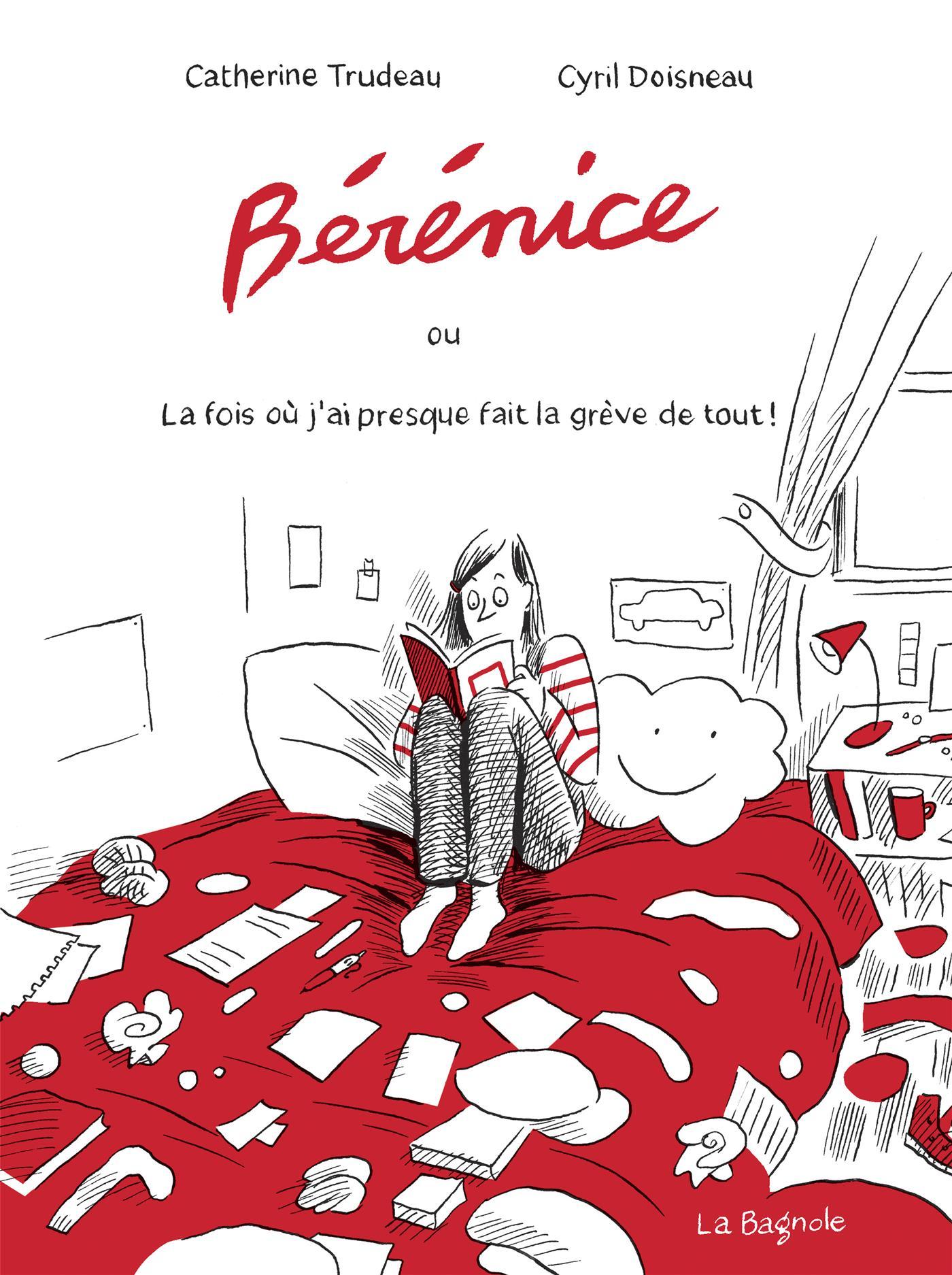Bérénice ou la fois où j'ai presque fait la grève de tout