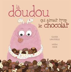 Livre La doudou qui aimait trop le chocolat