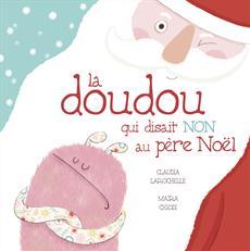 Livre La doudou qui disait NON au père Noël