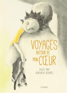 Livre Voyages autour de mon coeur