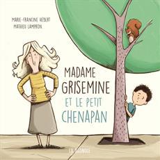 Livre Madame Grisemine et le petit chenapan