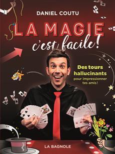 Livre La magie c'est facile !