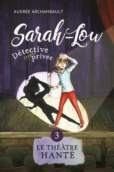 Livre Sarah-Lou, détective (très) privée 3