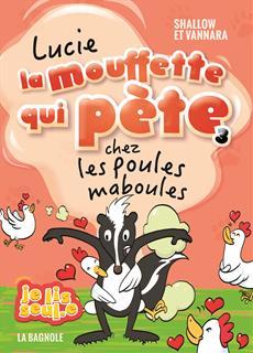 Livre Lucie la mouffette qui pète chez les poules maboules