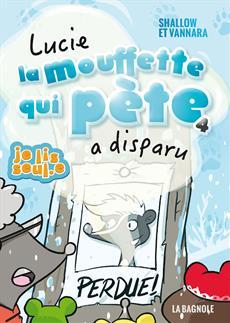 Livre Lucie la mouffette qui pète a disparu