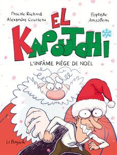 Livre El Kapoutchi : L'infâme piège de Noël