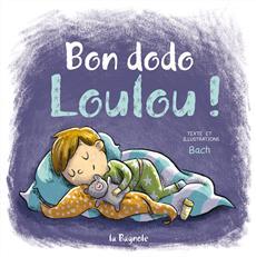 Livre Bon dodo, Loulou !