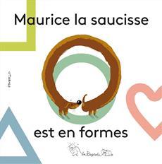 Livre Maurice la saucisse est en formes
