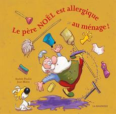 Livre Le père Noël est allergique au ménage