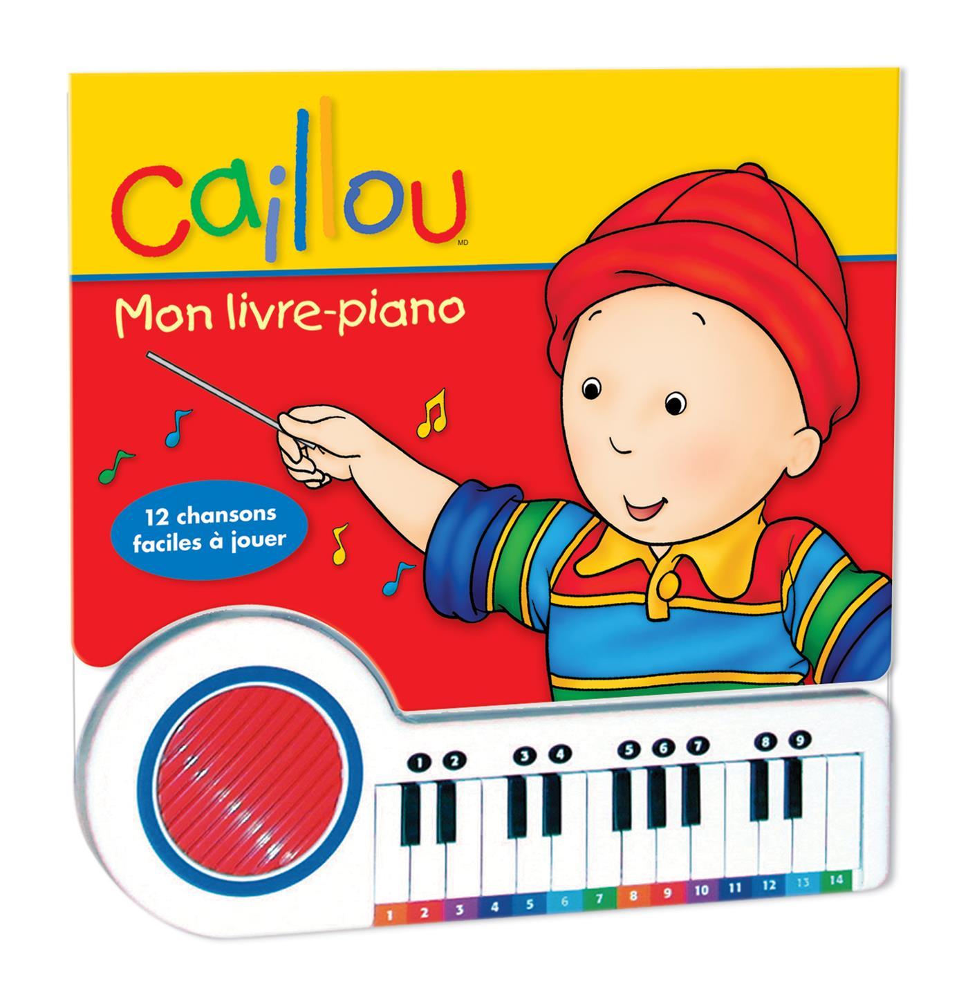 Livre Caillou Mon Livre Piano Livre Musical Messageries Adp