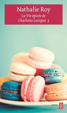 La Vie épicée de Charlotte Lavigne 3 - Cabernet sauvignon et shortcake aux fraises