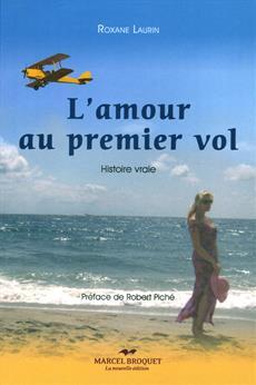 Livre L Amour Au Premier Vol Histoire Vraie Messageries Adp