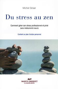Livre Du Stress Au Zen Comment Gerer Son Stress