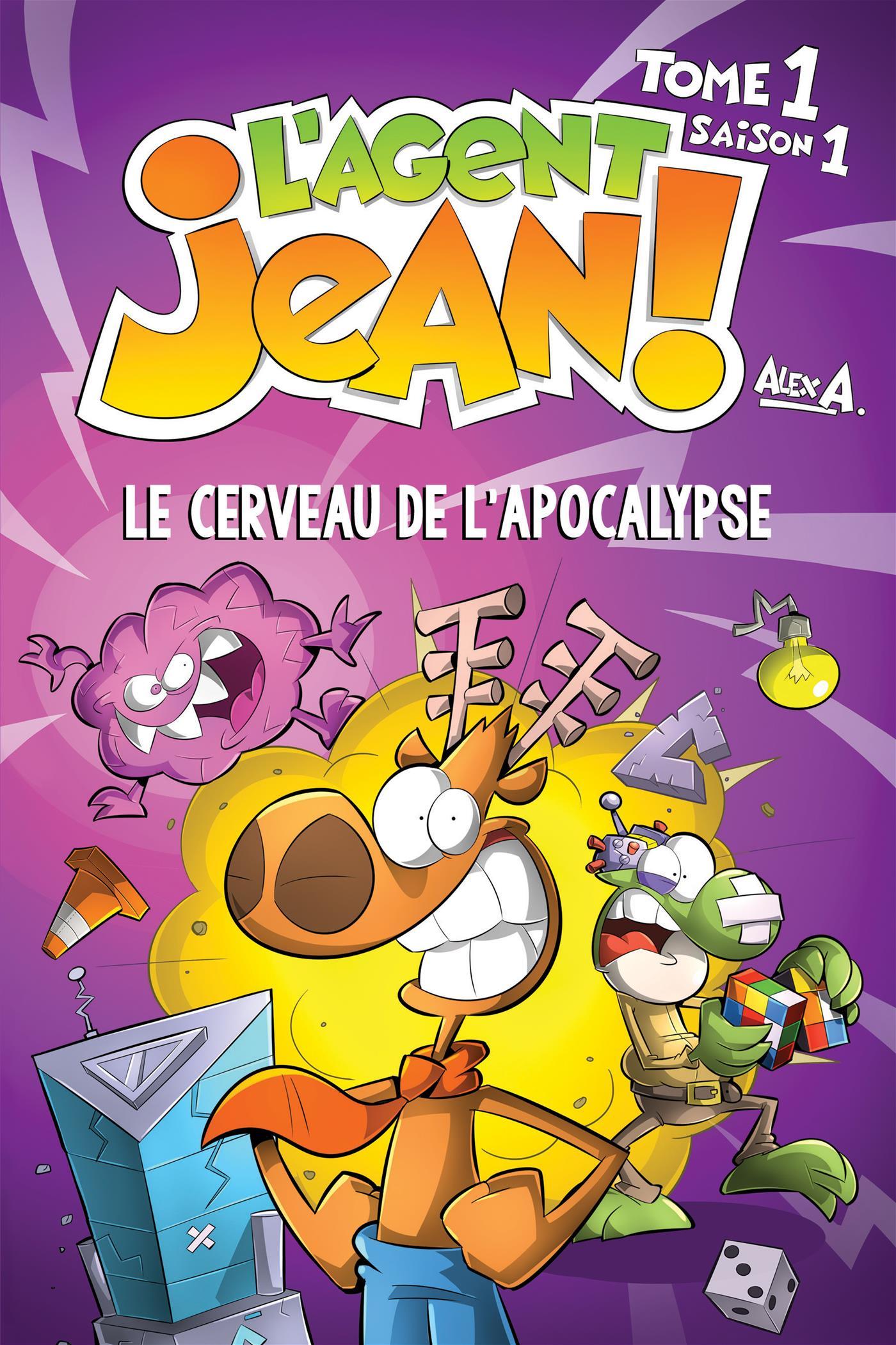 L'Agent Jean Tome 1. Le cerveau de l'apocalypse