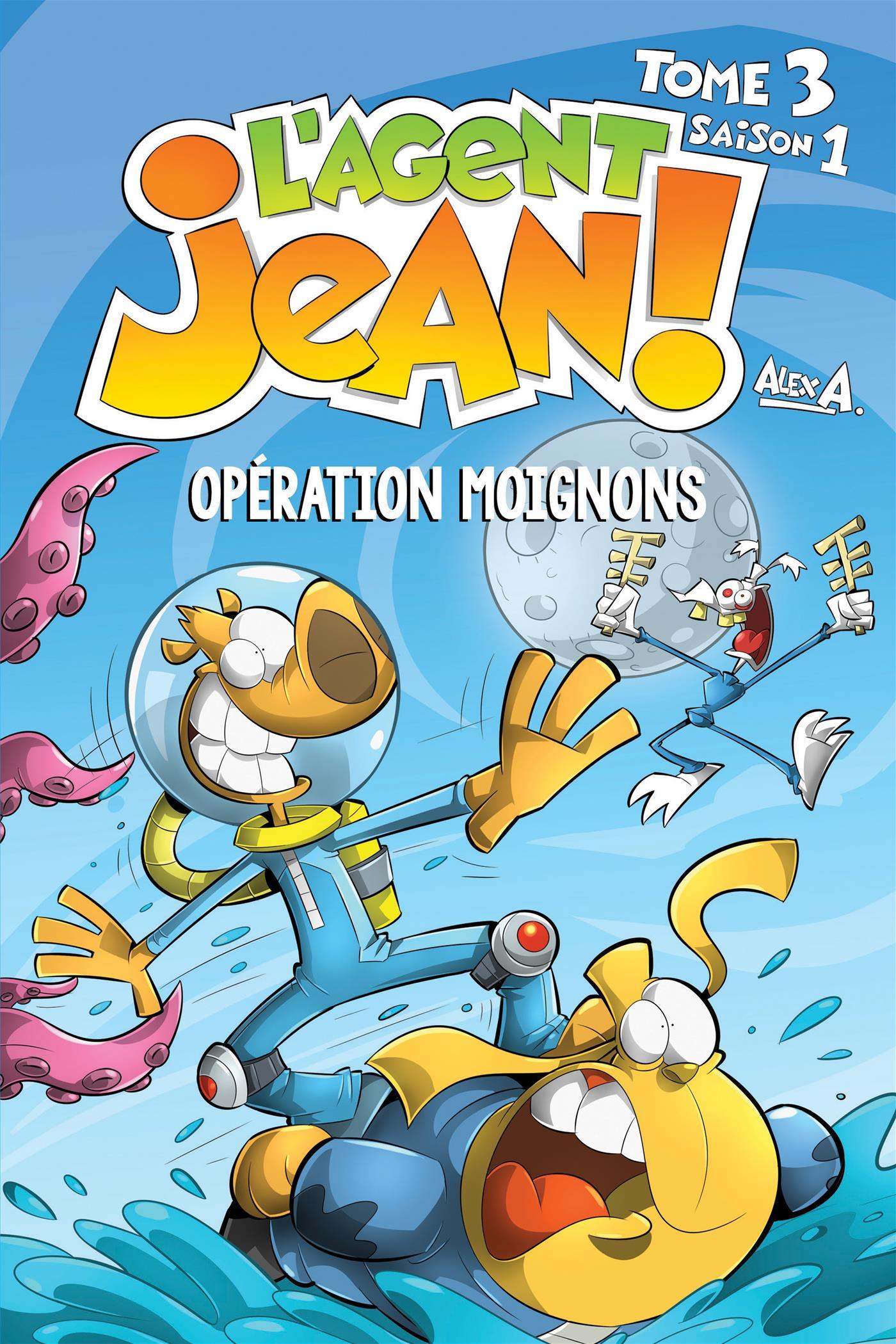 L'Agent Jean Tome 3. Opération Moignons
