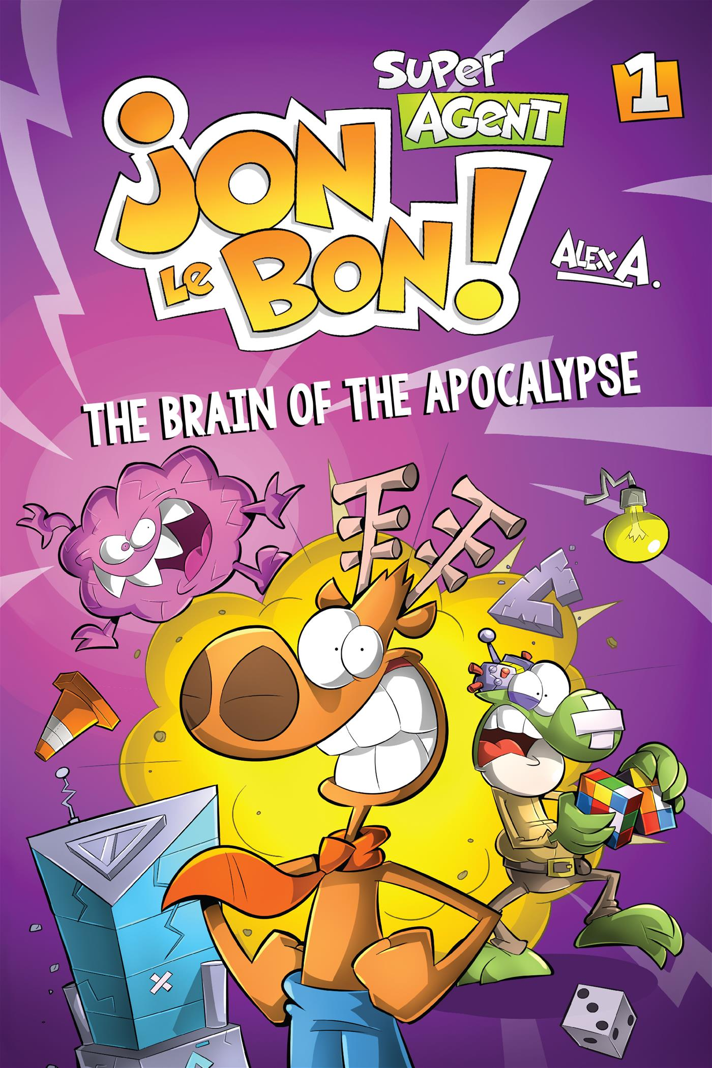 Jon Le Bon Vol 1. The Brain of the Apocalypse