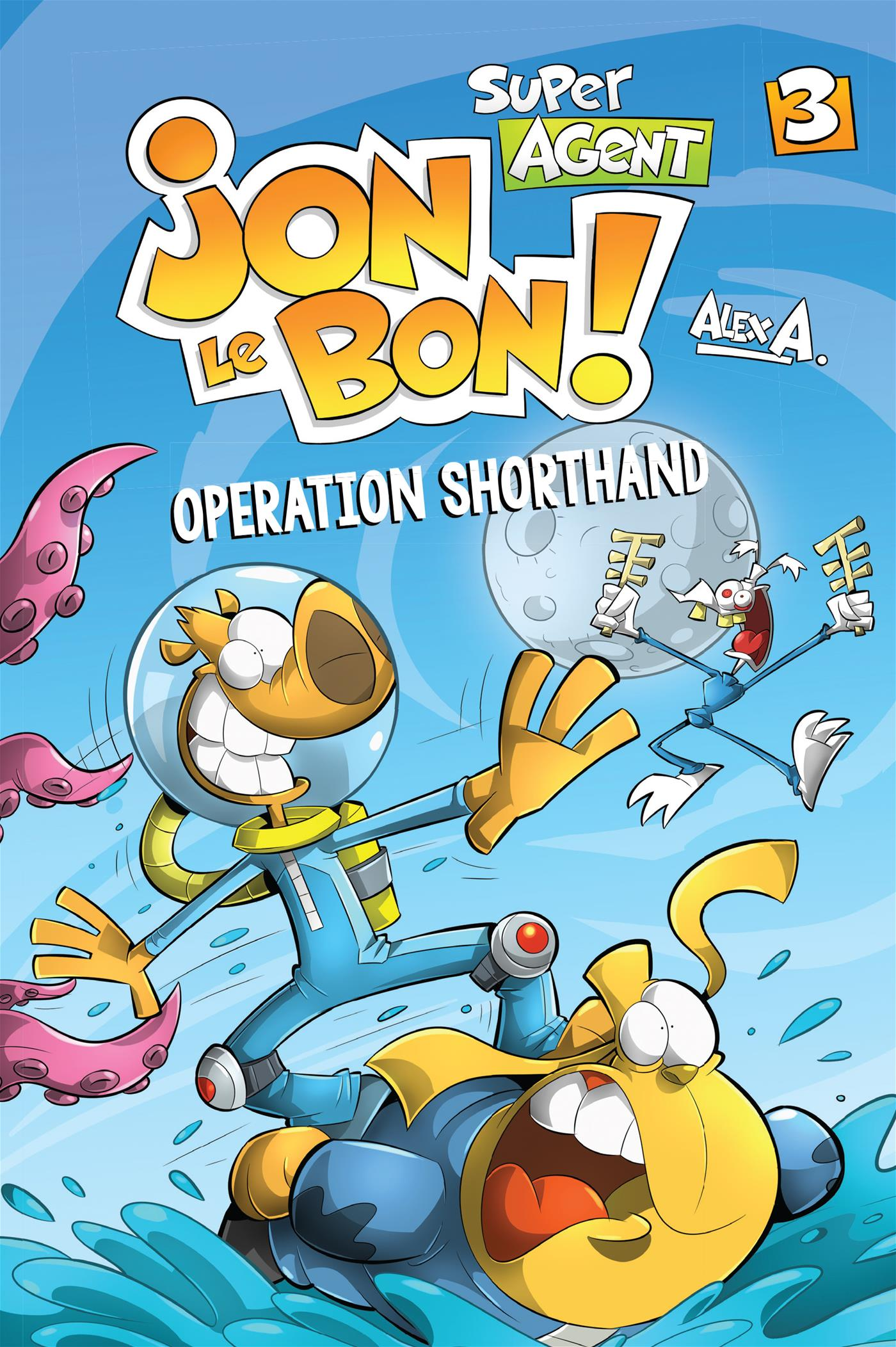 Jon Le Bon Vol 3. Operation Shorthand