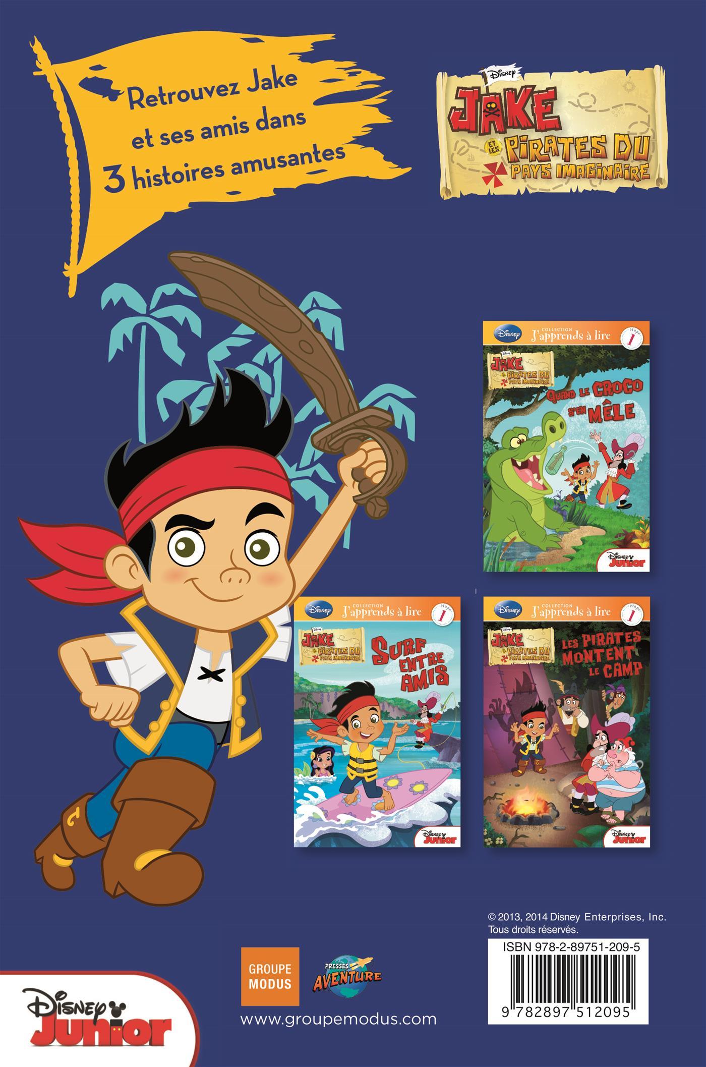 Livre jake et les pirates du pays imaginaire n 2 - Jake et les pirates ...