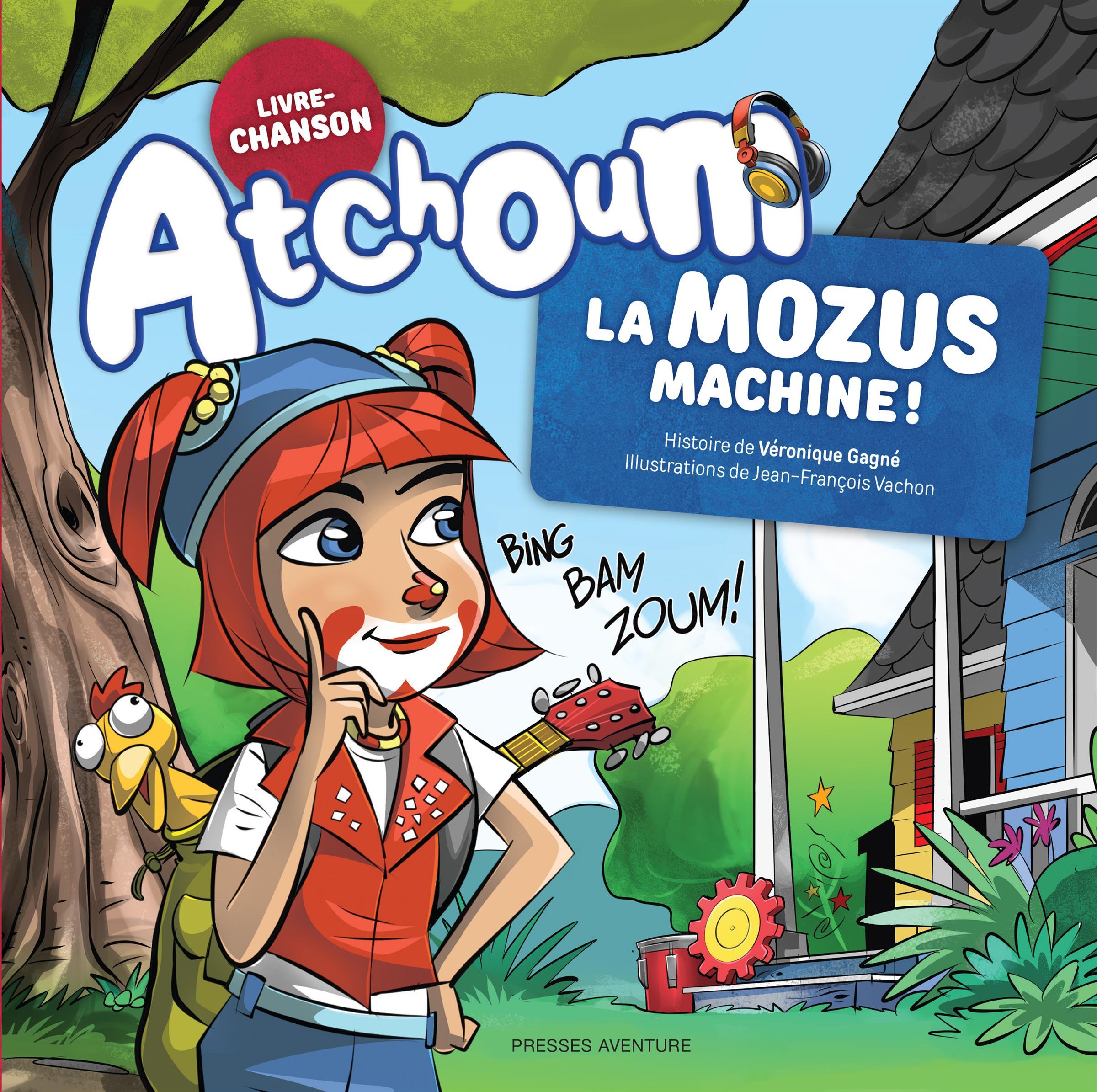 Atchoum - La Mozus Machine !